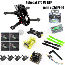 DIY FPV Robocat 270 V2 mini drone with camera RTF mini CC3D + 2204II 2300KV motor + fs-i6 ( iA6B ) remote control mini drone