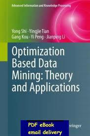 Optimization Based Data Mining Theory and Applications(China (Mainland))