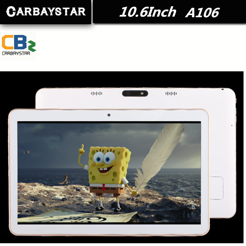 CARBAYSTAR 10.6 inch Tablet PC Octa Core Ram 4GB Rom 64GB Android 5.0 IPS GPS 5 MP WCDMA 3G Tablet Pcs smart Android computer(China (Mainland))