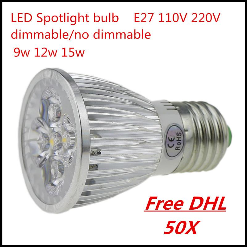 DHL 50X Super Bright E27 LED Bulb Spot Light Lamp 9W 12W 15W Recessed Lighting 110V 220V Dimmable Warm/ Cold White Led Spotlight(China (Mainland))