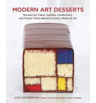 Modern Art Desserts Recipes for Cakes Cookies(China (Mainland))
