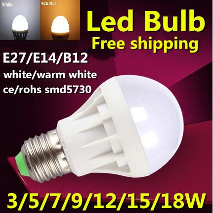 Led Bulb E27 220V 3W 5W 7W 9W 12W 15W 18W LED Lamp smd5730 Light Bulb For Home white/warm white Led Spotlight free shipping(China (Mainland))