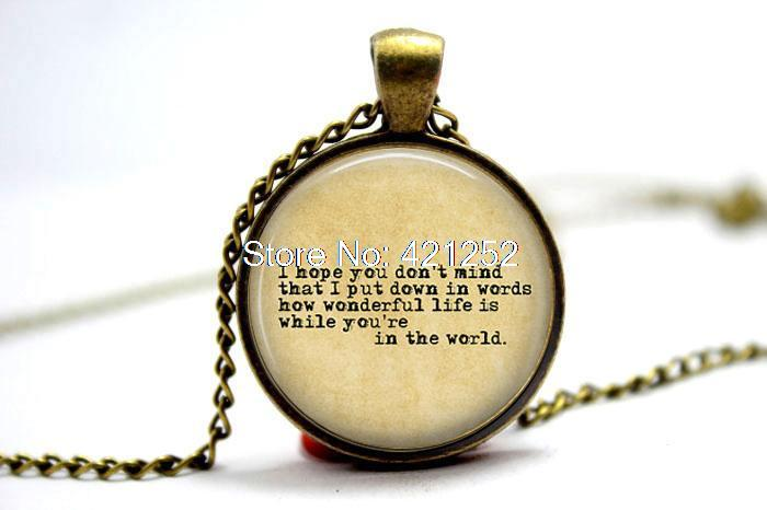 """10pcs/lot """"I hope you don't mind that I put down in words"""" Jewelry Glass Photo Cabochon Necklace(China (Mainland))"""