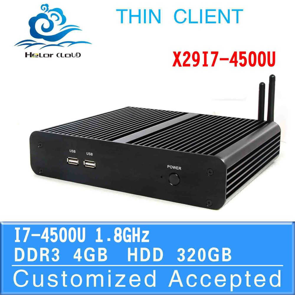 Support wireless keyboard,mouse and touch screen X29-i7 4500u Dual core mini desktop computer thin client Linux 4gb ram 320 hdd(China (Mainland))