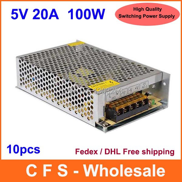Universal Regulated Switching Power Supply 5V 20A 100W LED Driver High Quality 10pcs Fedex / DHL Free shipping(China (Mainland))