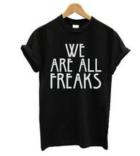 Buy We're freaks letter women funny cotton t shirt casual hipster shirt white black lady top tees plus size camiseta for $5.71 in AliExpress store