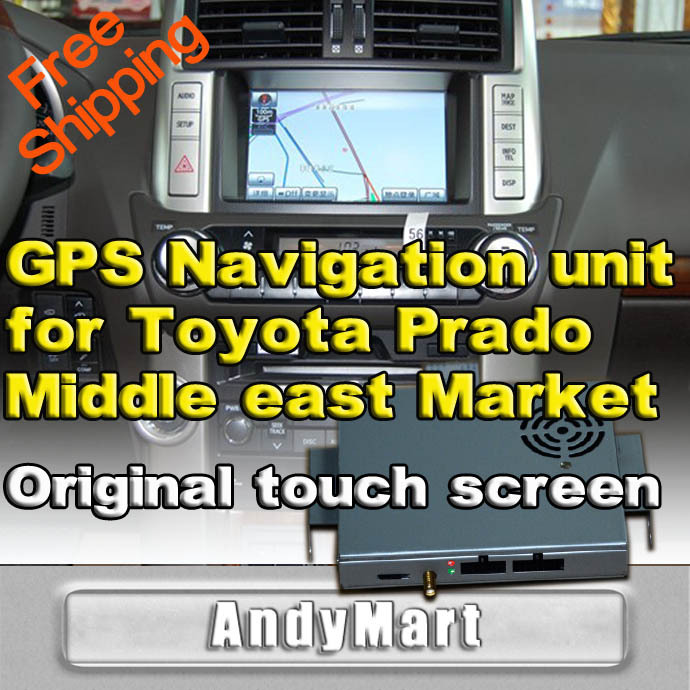 OEM Car GPS Navigation unit for Toyota Prado Middle east Market , original touch screen free shipping by DHL EMS FEDEX(China (Mainland))