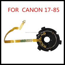 Buy 10PCS 100% Original Lens Aperture Group Flex Cable Canon EF 17-85 mm 17-85mm f/4-5.6 IS USM Repair Part for $90.00 in AliExpress store