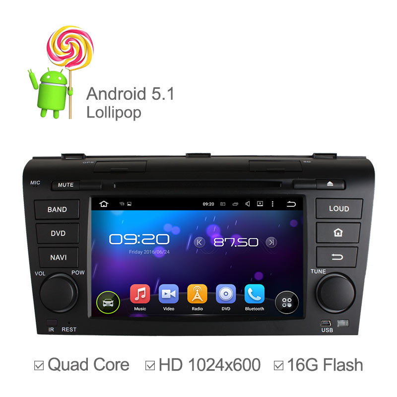 Android 5.1 Quad Core Car DVD GPS Player for Old Mazda 3 2004 2005-2009 with GPS Navigation Bluetooth Radio RDS Ipod 1024*600(China (Mainland))