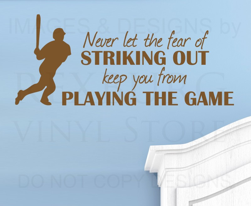 CaCar Home Wall Quote Decal Sticker Vinyl Never Let the Fear of Striking Out Baseball Wall decor(China (Mainland))