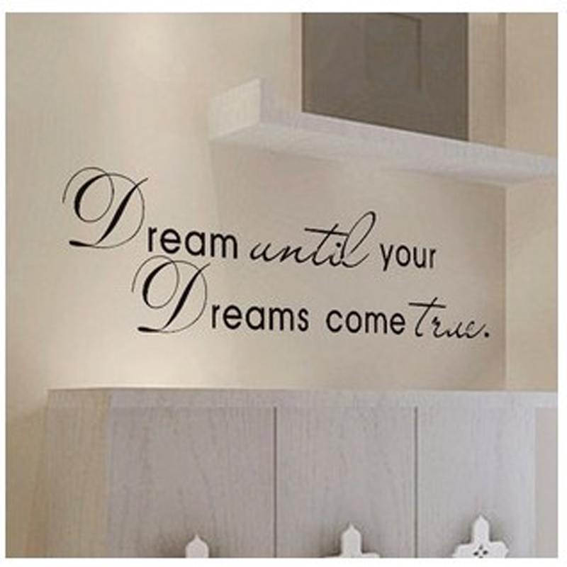 Dreams Come True Inspirational Quotes Wall Stickers For Study Room Wall Quotes Vinyl Home Decor Decorative Vinyl Wall Decals(China (Mainland))