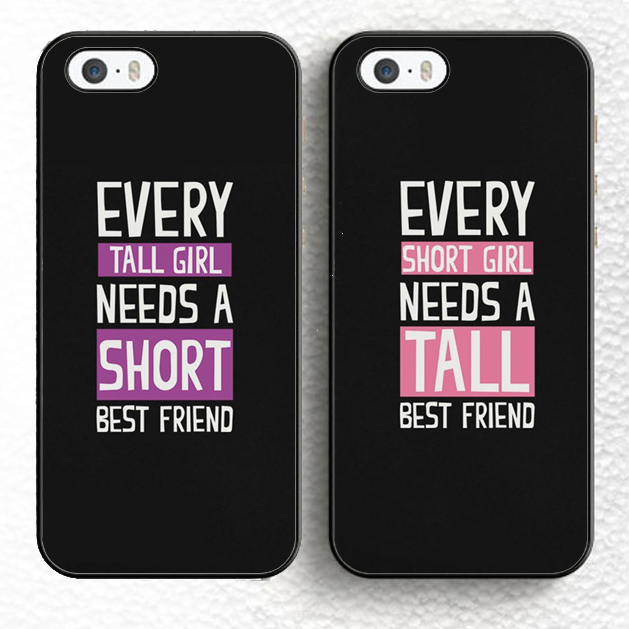 2pcs/lot Every Tall Girl Need A Short Best Friend BFF Pair Matching Soft TPU Phone Case For iPhone 6 6S Plus 5 5S 5C 4S SE Cover(China (Mainland))