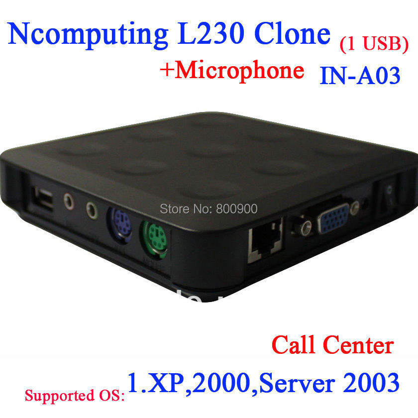 Ncomputing L230 clone call center thin clients NC230 pc station with USB mic 24 bit color windows XP 2000 server 2003 support(China (Mainland))