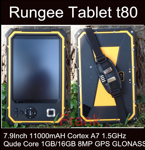Original Rungee T80 Tablet PC 8Inch 11000mAH Rugged tablet PC Qude Core 1.5GHz 1GB/16GB Dropproof Waterproof Cell phone ip67(China (Mainland))