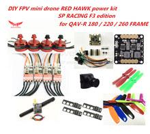 DIY FPV mini drone QAV-R SP F3 power kit RED HAWK DX2205 + Red hawk 20A ESC / little bee 20A pro ESC + TS5823 + 700TVL camera
