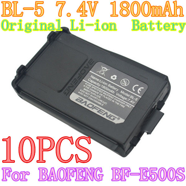 10pcs NEW BL-5 7.4V 1800mAh Original Li-ion Rechargeable Battery Pack Exclusively for Baofeng BF-E500S Dual Band Walkie Talkie(China (Mainland))