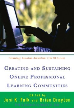 Creating and Sustaining Online Professional Learning Communi...(China (Mainland))
