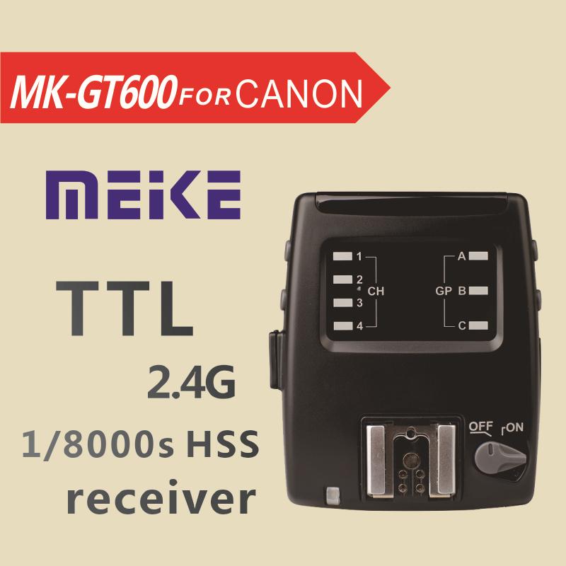 Meike MK GT600 2.4G Wireless 1/8000s HSS E-TTL Flash trigger receiver Canon 700D 650D 600D 550D 7D 6D 5DII 60D 50D