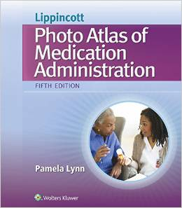Lippincott's Photo Atlas of Medical Administration(China (Mainland))