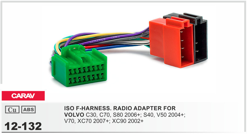 CARAV 12 132 ISO F HARNESS.RADIO ADAPTER FOR VOLVO 2004+ Select Models on 98 volvo s70 dash switch wiring, 2000 volvo truck stereo wiring, 1998 volvo v70 stereo wiring, volvo 740 headlight wiring, 2006 volvo xc70 radio wiring,