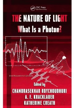 The Nature of Light: What is a Photon? (Optical Science and ... 1 ed.(China (Mainland))