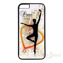 For iphone 4/4s 5/5s 5c SE 6/6s plus ipod touch 4/5/6 back skins mobile cellphone cases cover New Dance Quote Ballet Design
