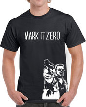 Mark it Zero T Shirt men movie quote 80 90s printed short sleeve tee US plus size S-3XL(China (Mainland))