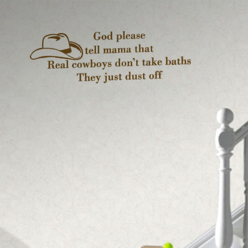 Real Cowboys Don'T Take Baths They Dust Off Hats PVC Removable Wall Sticker Home Decoration Decals(China (Mainland))