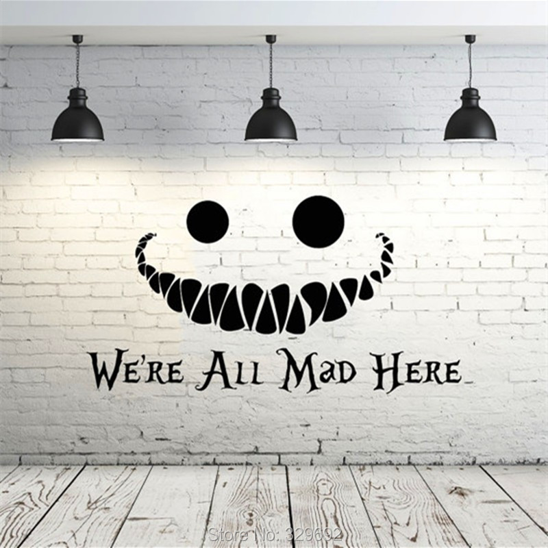 Alice In Wonderland Wall Decal Vinyl Sticker Quotes We 39 Re All Mad Here