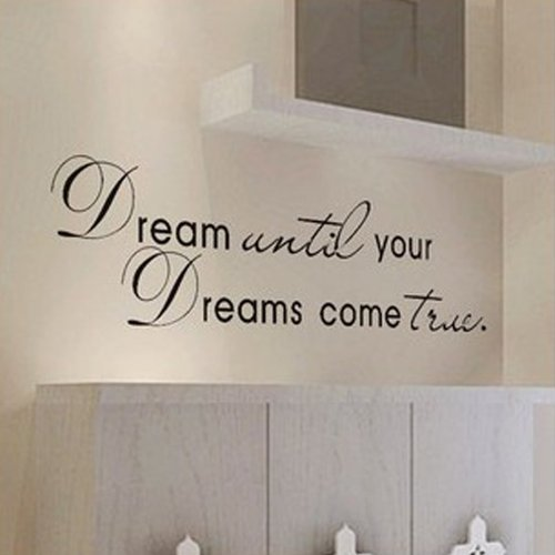 MZY LLC (TM) Dream Until Your Dreams Come True Wall Famous PVC Wall Sticker Decal Quote Art Vinyl(China (Mainland))