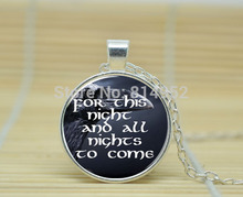 10pcs Game of Thrones Night's Watch Oath. I Am The Sword In The Darkness jewelry glass Cabochon Necklace A3002
