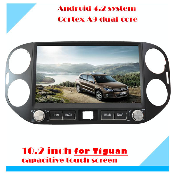 10.2 inch android in dash car dvd navigation player for VW tiguan build-in wifi ,bluetooth,radio,ipod,touch screen,OBD,TPMS(China (Mainland))