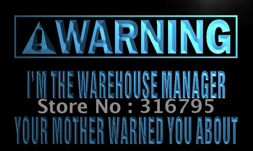 n024-b Warning I'm the warehouse manager LED Neon Sign(China (Mainland))