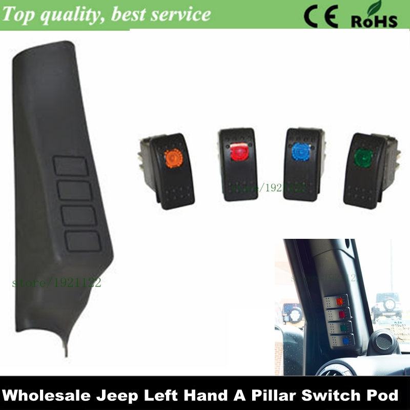 Car Left Hand A Pillar Switch Pod For Wrangler 07-2015+ Boat Rocker Switch Kit Red Green Orange Blue ON-OFF 12V 24V 20A For JK(China (Mainland))