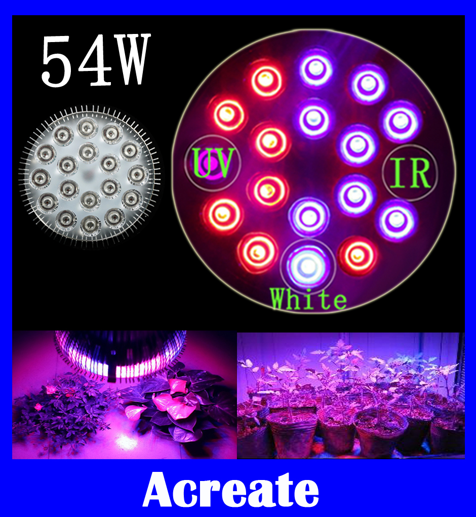 Full Spectrum Red+Blue+IR +UV +White 54W LED Grow Light E27 LED Horticulture Lamp for Garden Flower Plant Hydroponics System(China (Mainland))