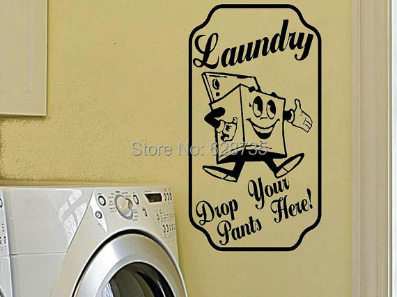 Free shipping Laundry room wall decal , drop your pants here - Retro vintage sign vinyl wall stickers laundry room decor ,R2012(China (Mainland))