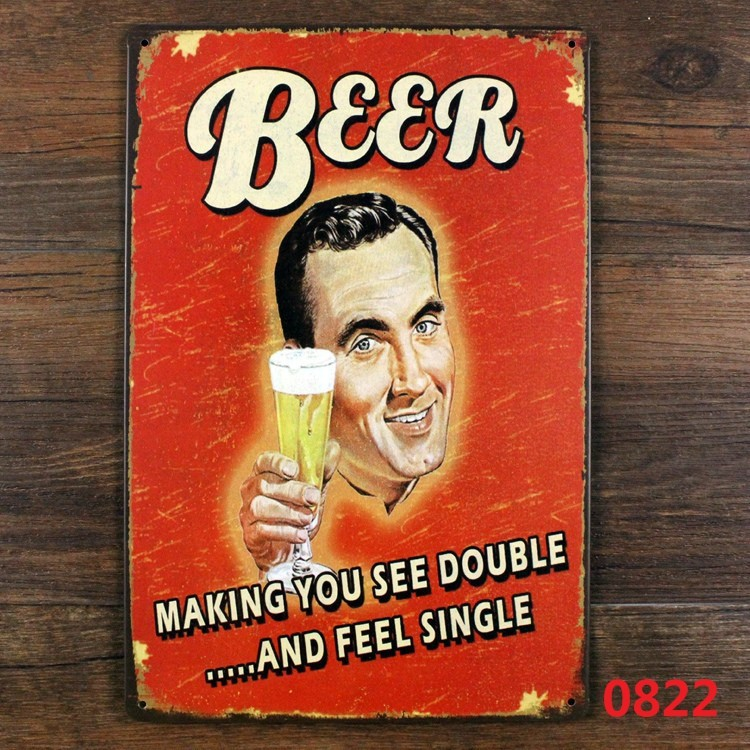Beer make you see double and feel single. vintag metal sign retro tin signs wall decoration bar pub home free shipping 30*20cm