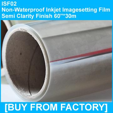 "Non Waterproof Ink Jet Printer Film Semi Clarity Finish 60""*30m"