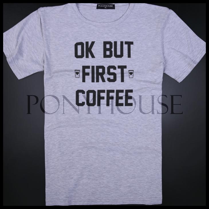 Гаджет  2015F KME DDX JAN OK BUT shirt FIRST COFFEE Coffee T-shirt short sleeve male None Изготовление под заказ