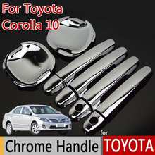 Buy TOYOTA Corolla 10 E140 E150 (2006-2013) Luxurious Chrome Door Handle Car Covers Accessories Car Stickers Car Styling for $15.88 in AliExpress store