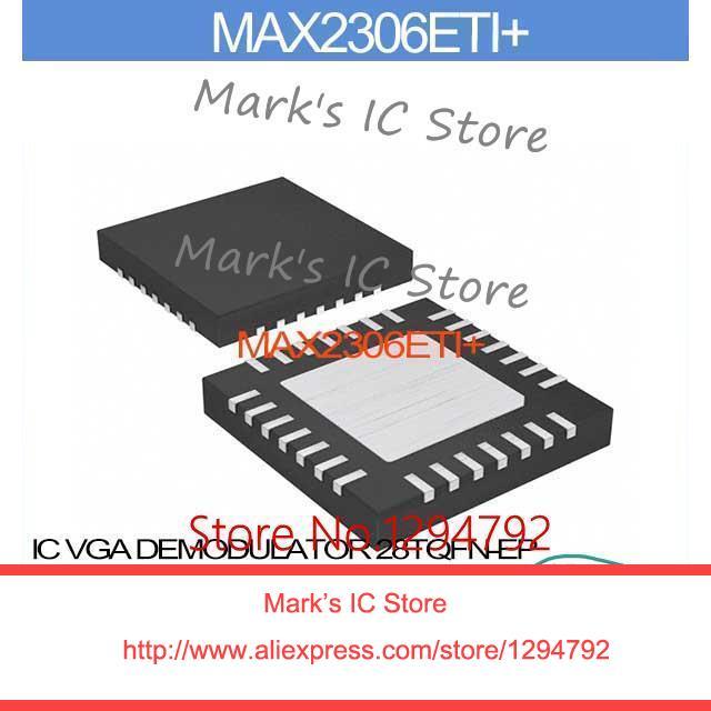 MAX2306ETI+ IC VGA DEMODULATOR 28TQFN-EP MAX2306ET 2306 MAX2306 2306E MAX230 2306ET(China (Mainland))