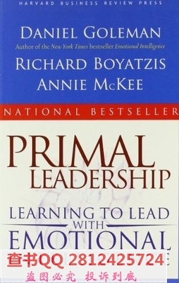 Primal Leadership Learning to Lead with Emotional Intellig(China (Mainland))
