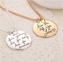 """""""live the life you love"""" Engraved Letter Necklace Gold Silver Round Pendants Necklaces For Girl Woman Jewelry Bijoux Femme(China (Mainland))"""