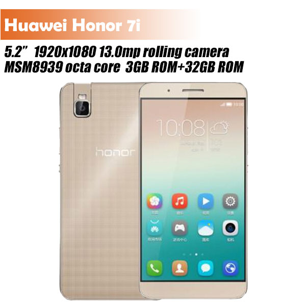 Original Huawei Honor 7i phone FDD 4G LTE 5.2'' IPS MSM8939 Octa Core 3G RAM 32G ROM Android 5.1 os 13.0mp rolling camera(China (Mainland))