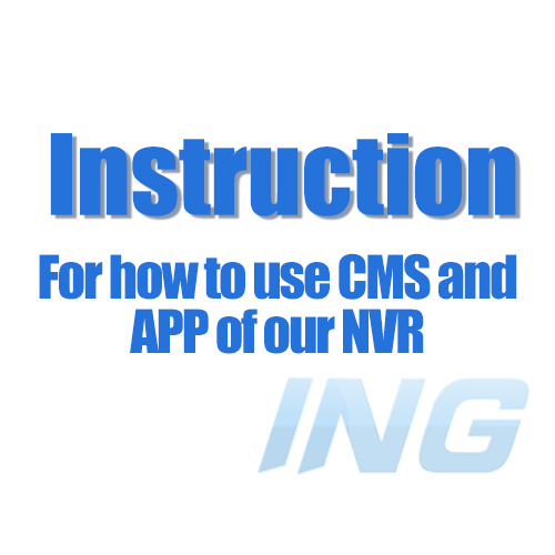 Not for Selling, just for Read!! How to download and use the CMS Software and Smartphone APP for Our NVR(China (Mainland))