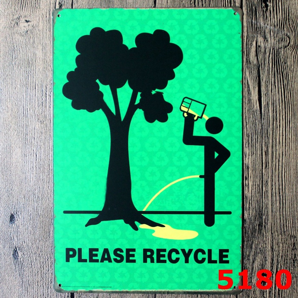 """""""PLEASE RECYCLE"""" Metal Signs Bar Wall art Painting Vintage Craft Room Decor metal craft Wall painting 20*30 CM(China (Mainland))"""