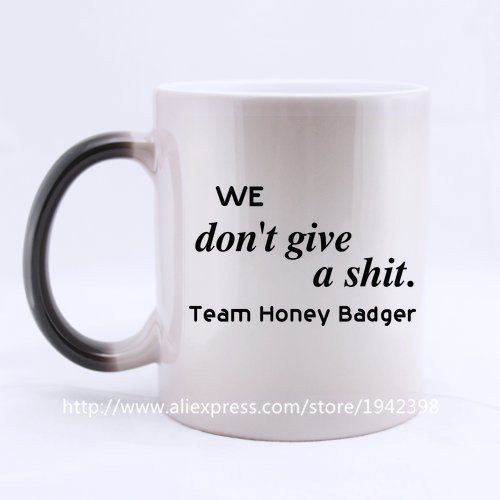 Team Honey Badger whatever cool photo morphing coffee mugs transforming morph mug heat changing color ceramic Tea Cups cup(China (Mainland))