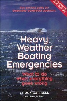 Heavy Weather Boating Emergencies: What to Do When Everythin...(China (Mainland))