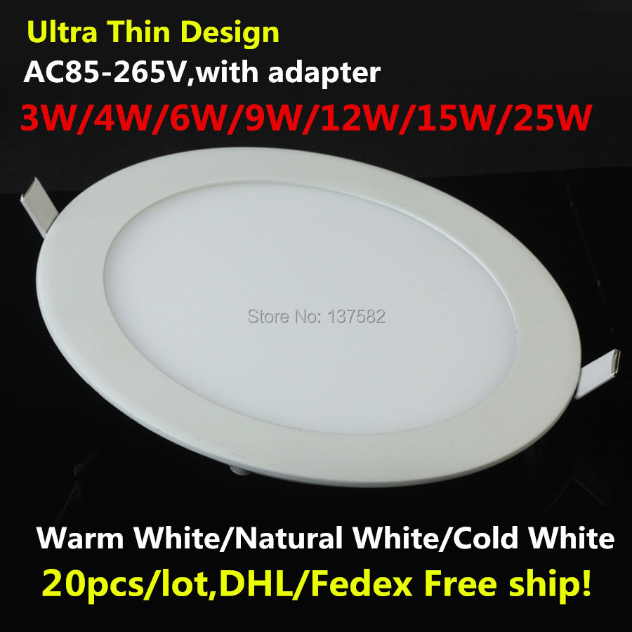 DHL Free ship 6W 9W 12W 15W 25W Ultra thin LED Panel Light Recessed LED Ceiling Downlight 85-265V Warm/Cold White indoor light(China (Mainland))