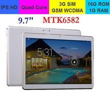 NEW!  9.7 Inch MTK6582 IPS HD Screen Quad Core 3G GSM WCDMA  Phone call PC16G ROM 1G RAM(China (Mainland))